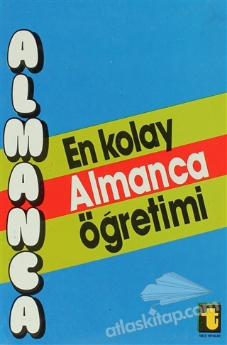 EN KOLAY ALMANCA ÖĞRETİMİ (  )