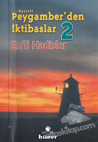 HZ. PEYGAMBER'DEN İKTİBASLAR 2 - EN'Lİ HADİSLER (  )