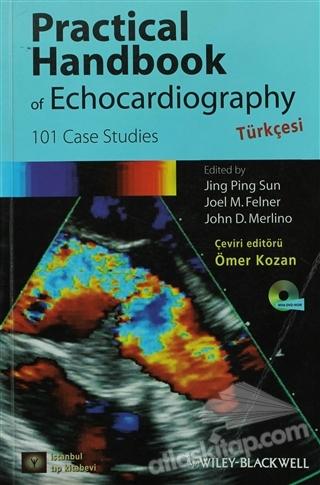 PRACTİCAL HANDBOOK OF ECHOCARDİOGRAPHY - TÜRKÇESİ ( 101 CASE STUDİES )