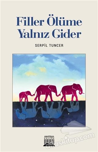 FİLLER ÖLÜME YALNIZ GİDER (  )