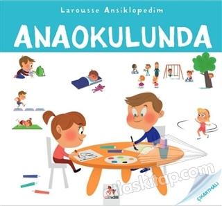 LAROUSSE ANSİKLOPEDİM - ANAOKULUNDA (  )