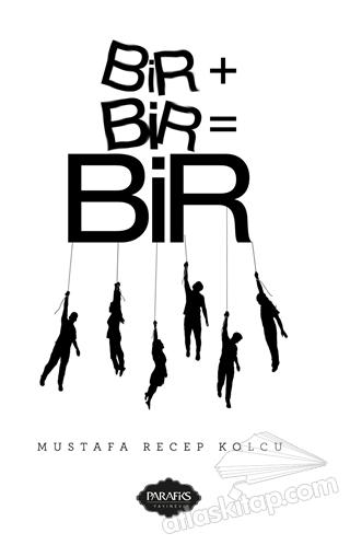 BİR+BİR=BİR (  )