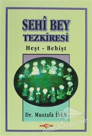 SEHİ BEY TEZKİRESİ HEŞT-BEHİŞT (  )