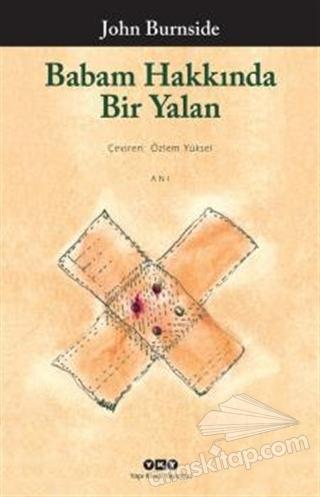 BABAM HAKKINDA BİR YALAN (  )