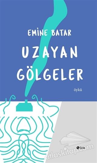 UZAYAN GÖLGELER (  )