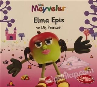 ELMA EPİS VE DİŞ PRENSESİ - KÜÇÜK MEYVELER (  )