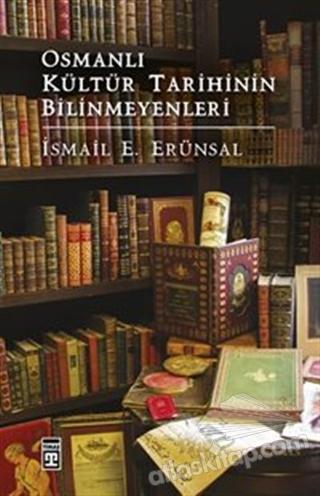 OSMANLI KÜLTÜR TARİHİNİN BİLİNMEYENLERİ (  )