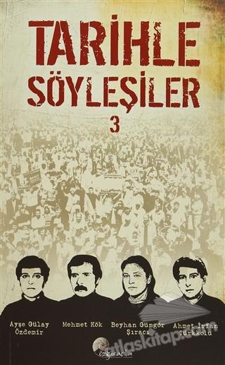 TARİHLE SÖYLEŞİLER 3 (  )