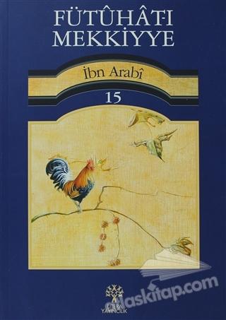 FÜTUHAT-I MEKKİYYE 15 (  )
