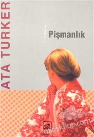 PİŞMANLIK (  )