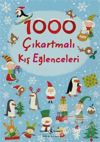 1000 ÇIKARTMALI KIŞ EĞLENCELERİ ( RENKLİ, RESİMLİ )