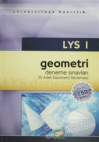 LYS 1 GEOMETRİ DENEME SINAVLARI 25 ADET GEOMETRİ DENEMESİ (  )