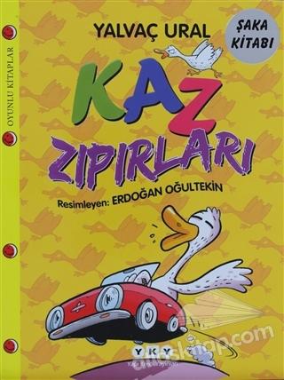 KAZ ZIPIRLARI ( ŞAKA KİTABI )