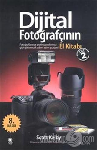 Dijital Fotoğrafçının El Kitabı Cilt 2 Kitap 15 Indirimle Satın