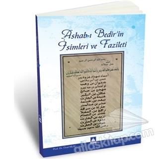 ASHAB-I BEDİR'İN İSİMLERİ VE FAZİLETİ (  )