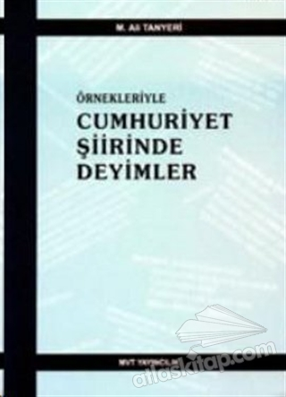 ÖRNEKLERİYLE CUMHURİYET ŞİİRİNDE DEYİMLER (  )