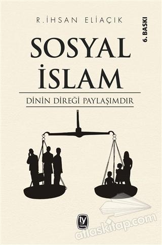 SOSYAL İSLAM ( DİNİN DİREĞİ PAYLAŞIMDIR )