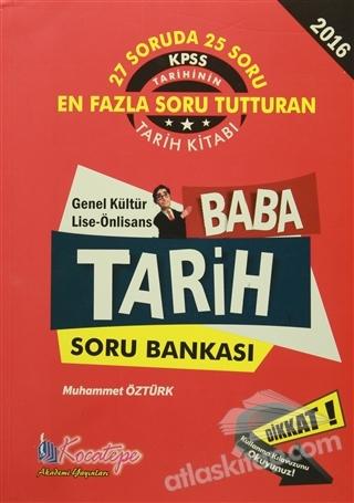 2016 KPSS BABA TARİH SORU BANKASI GENEL KÜLTÜR ÖNLİSANS (  )