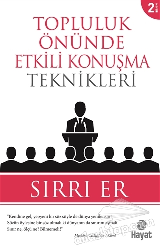 TOPLULUK ÖNÜNDE ETKİLİ KONUŞMA TEKNİKLERİ (  )