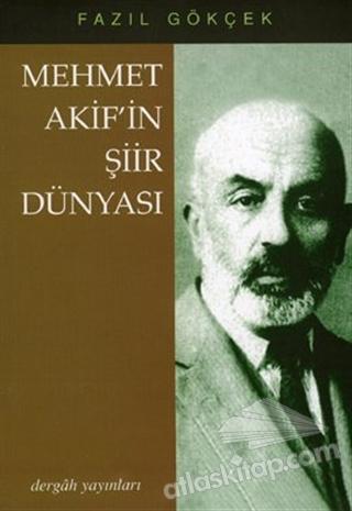 MEHMET AKİF'İN ŞİİR DÜNYASI (  )