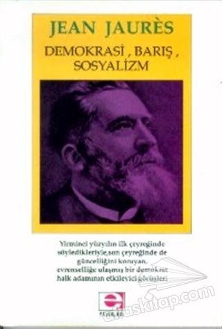 DEMOKRASİ, BARIŞ, SOSYALİZM (  )
