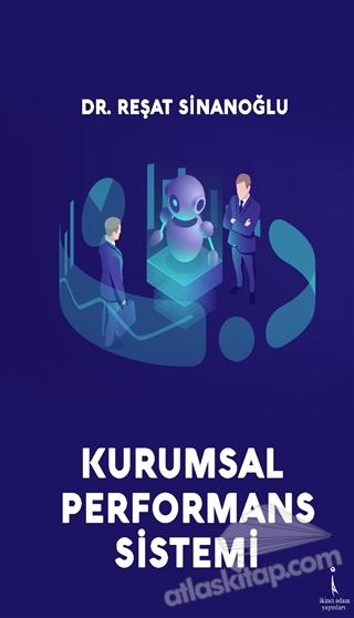 KURUMSAL PERFORMANS SİSTEMİ (  )