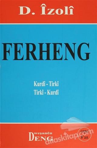 FERHENG KURDİ-TİRKİ  TİRKİ-KURDİ (  )