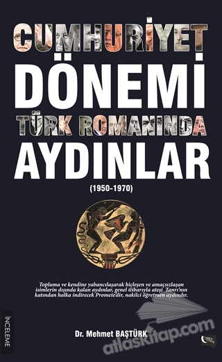 CUMHURİYET DÖNEMİ TÜRK ROMANINDA AYDINLAR ( (1950-1970) )