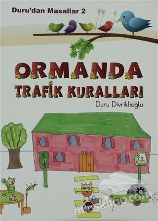 DURU'DAN MASALLAR - 2: ORMANDA TRAFİK KURALLARI (  )