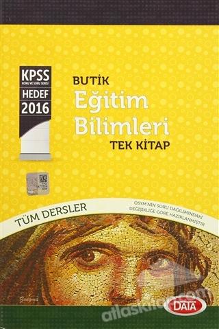 BUTİK EĞİTİM BİLİMLERİ TÜM DERSLER TEK KİTAP ( KPSS HEDEF 2016 )