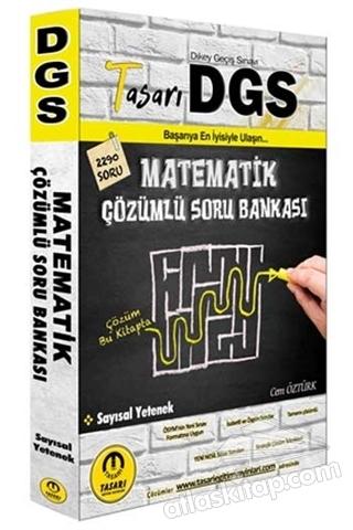 DGS MATEMATİK SAYISAL YETENEK ÇÖZÜMLÜ SORU BANKASI (  )