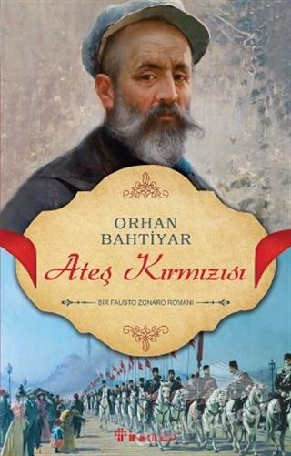ATEŞ KIRMIZISI ( BİR FAUSTO ZONARO ROMANI )