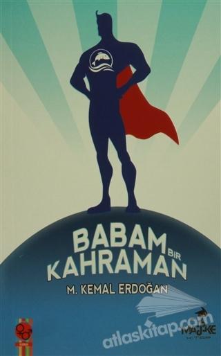 BABAM BİR KAHRAMAN (  )