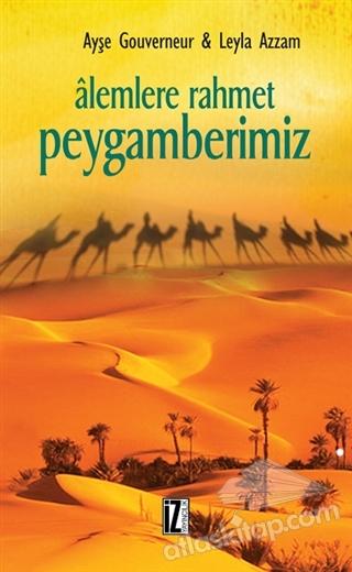 ALEMLERE RAHMET PEYGAMBERİMİZ (  )