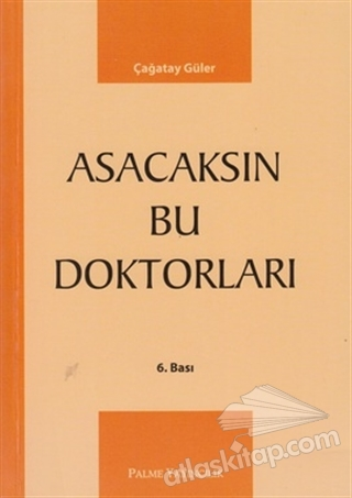 ASACAKSIN BU DOKTORLARI (  )