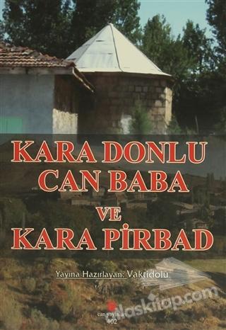 KARA DONLU CAN BABA VE KARA PİRBAD (  )