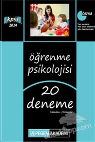 2014 KPSS ÖĞRENME PSİKOLOJİSİ TAMAMI ÇÖZÜMLÜ 20 DENEME (  )
