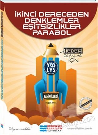 YGS-LYS İKİNCİ DERECEDEN DENKLEMLER EŞİTSİZLİKLER PARABOL (  )