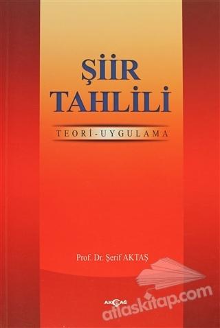 ŞİİR TAHLİLİ ( TEORİ-UYGULAMA )
