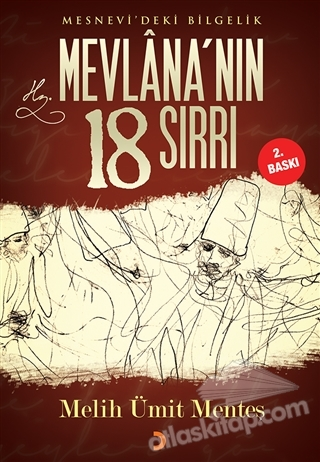 MESNEVİ'DEKİ BİLGELİK MEVLANA'NIN 18 SIRRI (  )