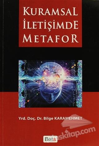 KURAMSAL İLETİŞİMDE METAFOR (  )