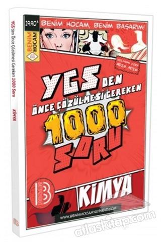 YGS'DEN ÖNCE ÇÖZÜLMESİ GEREKEN 1000 SORU - KİMYA (  )
