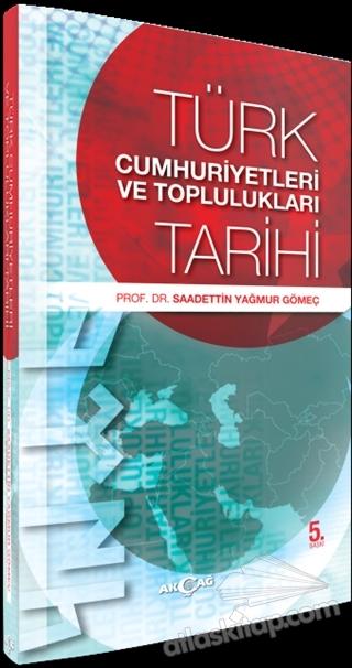 TÜRK CUMHURİYETLERİ VE TOPLULUKLARI TARİHİ (  )