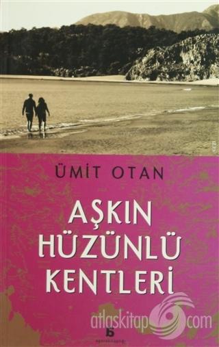 AŞKIN HÜZÜNLÜ KENTLERİ (  )