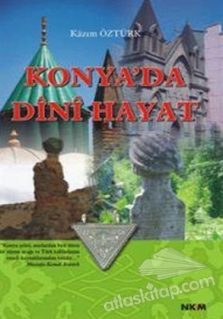 KONYA'DA DİNİ HAYAT (  )