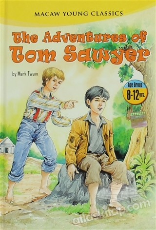 THE ADVENTURES OF TOM SAWYER ( 8-12 YRS. )