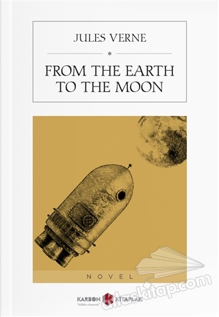 FROM THE EARTH TO THE MOON (  )
