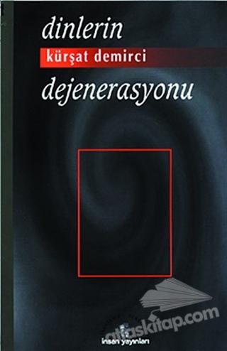DİNLERİN DEJENERASYONU (  )
