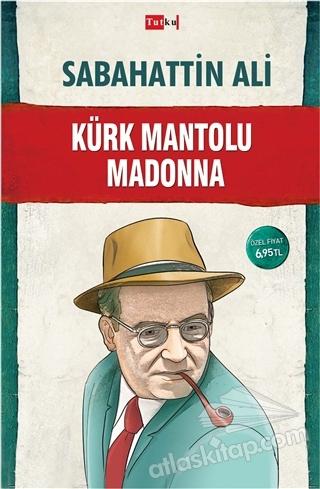 KÜRK MANTOLU MADONNA (  )