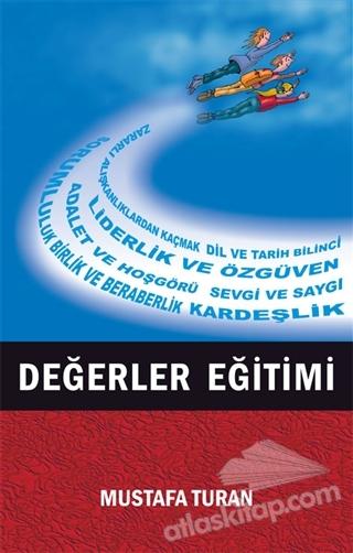 DEĞERLER EĞİTİMİ (  )